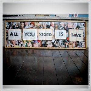 - ALL YOU NEED IS LOVE