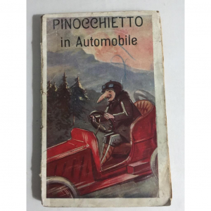 - PINOCCHIETTO IN AUTOMOBILE Vittorio Lucatelli Casa Editrice BIETTI