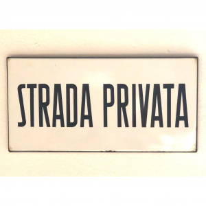 - Cartello stradale STRADA PRIVATA anni '70