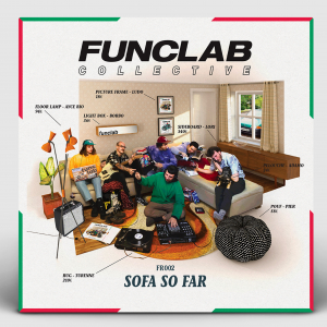 - Funclab Collective ‎– Sofa So Far FR002