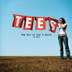 - Tees: The Art of the T-Shirt (Special Girls)