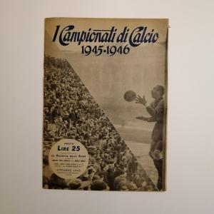 - I CAMPIONITI DI CALCIO 1945-1946